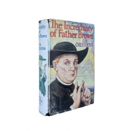 The Incredulity of Father Brown by G.K. Chesterton First Edition Cassell 1926